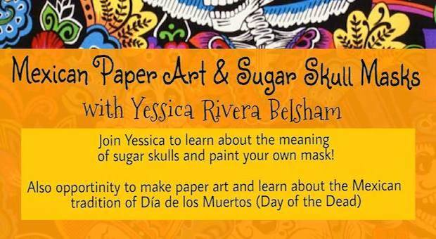 Mexican Paper Arts and Sugar Skull Workshop