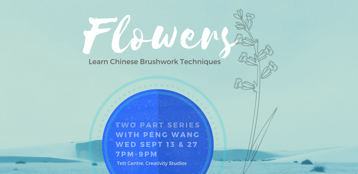 Flowers, a two part series on Chinese Brush Painting